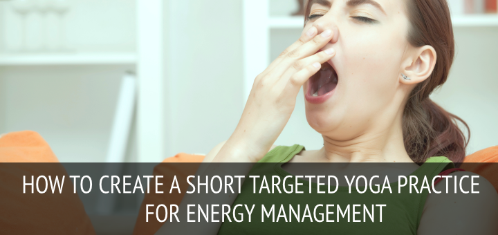 Yoga practice for energy management